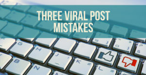 final-viral-post-mistakes